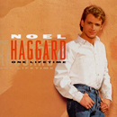 Noel Haggard: 'One Lifetime' (Atlantic Records, 1997)