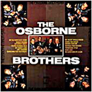 The Osborne Brothers (Sonny Osborne & Bobby Osborne): 'The Osborne Brothers' (Decca Records, 1971)