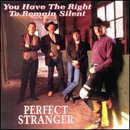 Perfect Stranger: 'You Have The Right to Remain Silent' (Curb Records, 1995)