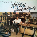 Page Wilson: 'Road Tired, Wired & Ready' (Signal Mountain Records, 1983)