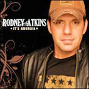 Rodney Atkins: 'It's America' (Curb Records, 2009)