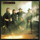 Restless Heart: 'Fast Movin' Train' (RCA Records, 1990)
