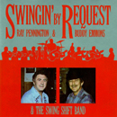 The Swing Shift Band with Buddy Emmons & Ray Pennington: 'Swingin' By Request' (Step One Records, 1992)
