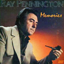 Ray Pennington: 'Memories' (EMH Records, 1983)
