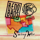 Ronnie Reno & The Reno Brothers (Dale Reno and Don Wayne Reno): 'Swing West' (Pinecastle Records, 1995)