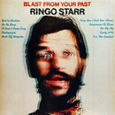 Ringo Starr: 'Blast From The Past' (Apple Records, 1975)