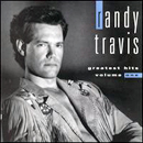 Randy Travis: 'Greatest Hits: Volume 1' (Warner Bros. Records, 1992)