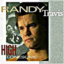 Randy Travis: 'High Lonesome' (Warner Bros. Records, 1991)