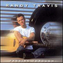 Randy Travis: 'Passing Through' (Word Records / Warner Bros. Records / Curb Records, 2004)