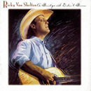 Ricky Van Shelton: 'A Bridge I Didn't Burn' (Columbia Records, 1993)