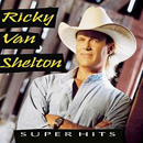 Ricky Van Shelton: 'Super Hits' (Columbia Records, 1995)