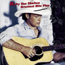Ricky Van Shelton: 'Greatest Hits Plus' (Columbia Records, 1992)