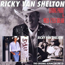 Ricky Van Shelton: 'Loving Proof & Wild-Eyed Dream' (T-Bird Americana Records, 2011)