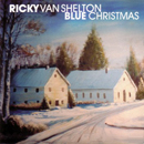Ricky Van Shelton: 'Blue Christmas' (Audium Records, 2000)