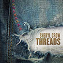 Sheryl Crow: 'Threads' (Big Machine Records, 2019)