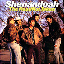 Shenandoah: 'The Road Not Taken' (Columbia Records, 1989)