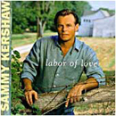 Sammy Kershaw: 'Labor of Love' (Mercury Records, 1997)