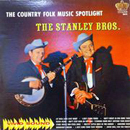 The Stanley Brothers (Carter Stanley & Ralph Stanley): 'Don't Cheat in Our Hometown' (Starday Records, 1963)
