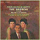The Browns: 'Three Shades of Brown' (RCA Records, 1965)
