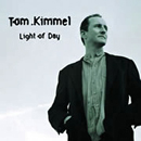 Tom Kimmel: 'Light of Day' (Point Clear Records, 2003)