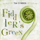 Tim O'Brien: 'Fiddler's Green' (Howdy Skies Records / Sugar Hill Records, 2005)