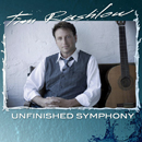 Tim Rushlow: 'Unfinished Symphony' (Liquid Spins Records, 2011)