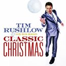 Tim Rushlow: 'Classic Christmas' (Row Entertainment Records, 2014)