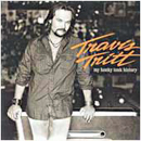 Travis Tritt: 'My Honky Tonk History' (Columbia Records, 2004)