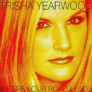 Trisha Yearwood: 'Where Your Road Leads' (MCA Records, 1998)