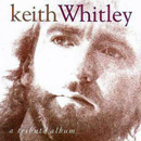 Various Artists: 'Keith Whitley: A Tribute Album' (BNA Records, 1994)