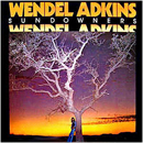 Wendel Adkins: 'Sundowners' (Hitsville Records, 1977)