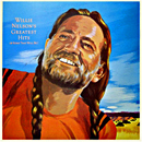 Willie Nelson: 'Greatest Hits & Some That Will Be' (Columbia Records, 1981)
