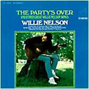 Willie Nelson: 'The Party's Over & Other Great Willie Nelson Songs' (RCA Victor Records, 1967)